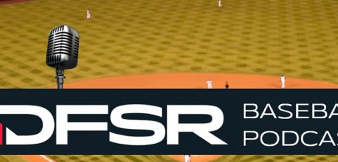 DFSR's Daily Fantasy MLB Podcast for FanDuel & DraftKings Friday 5/25/18