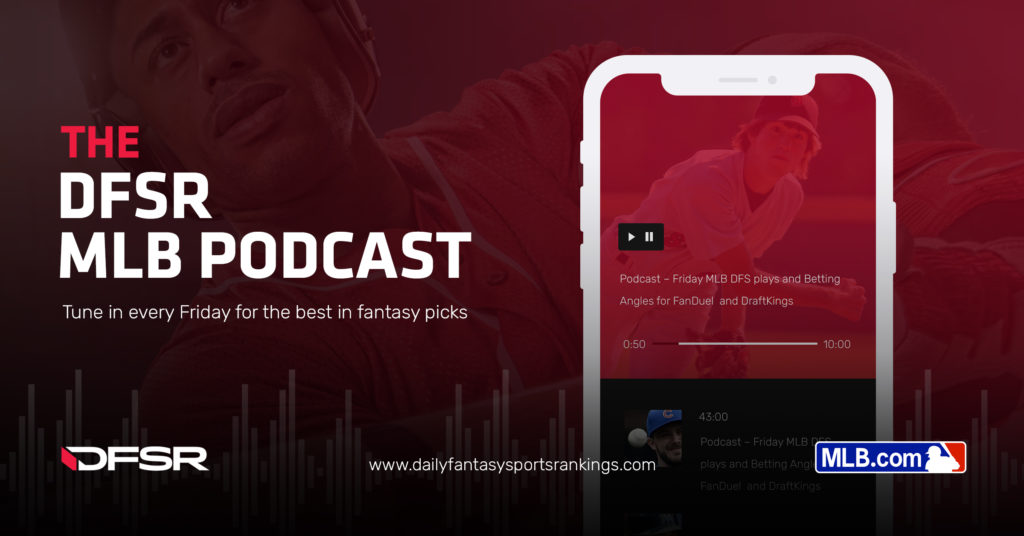 8b98b11bfa1 DFSR s Daily Fantasy MLB Podcast for FanDuel and DraftKings Wednesday 5 1 19