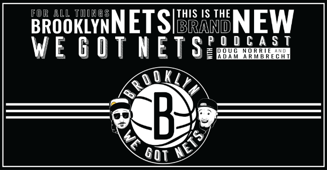 Brooklyn Nets Schedule 2020 We Got Nets Episode 8 – A Brooklyn Nets Podcast: Nets 2019 2020